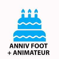 Pack Anniv Foot avec Animateur